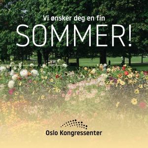 Bilde viser sommerhilsen fra Oslo Kongressenter. Foto.